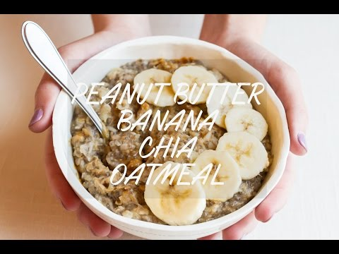 Voluminous Peanut Butter Banana Chia Oatmeal