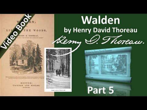 Part 5 - Walden book by Henry David Thoreau Chs 12-15