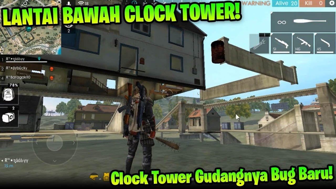 Lantai Bawah Rahasia Clock Tower Awas 2 Bug Rawan Dibokong Garena Free Fire Youtube