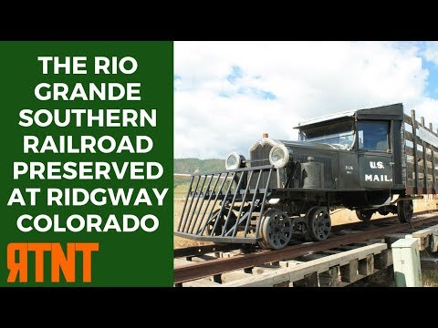 The Rio Grande Southern Railroad Preserved at Ridgway Colorado