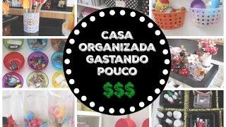 10 Ideias Criativas para Organizar a Casa Gastando Pouco | Organize sem Frescuras!