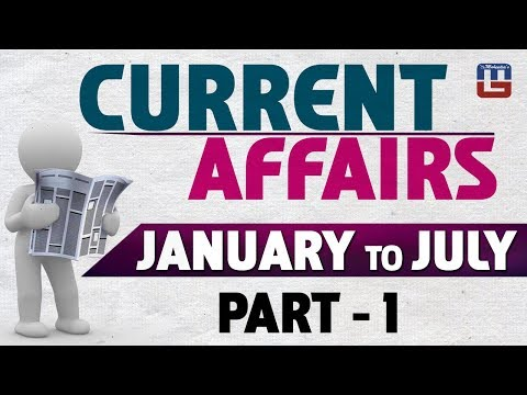 Current Affairs | Jan to July 2017 | Part 1 | General Studies | All Competitive Exams
