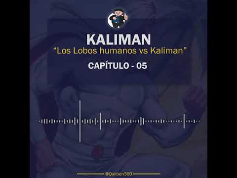 Kaliman vs Los Lobos Humanos - Capítulo 5