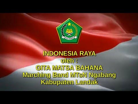 INDONESIA RAYA DAN MAJU TAK GENTAR oleh GITA MATSA BAHANA MTSN NGABANG