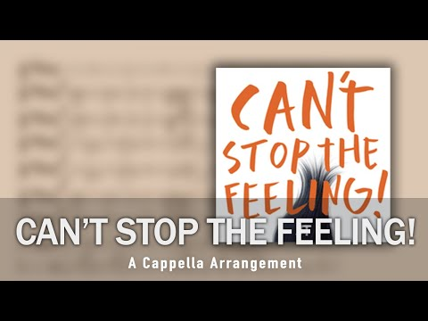 CAN'T STOP THE FEELING! - Justin Timberlake (A Cappella Arrangement)