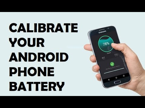 How To Calibrate Your Android Battery 2018