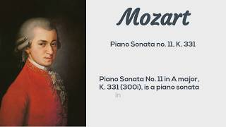 Relaxing Music for study, kids, babies Mozart - Piano Sonata no. 11, K. 331