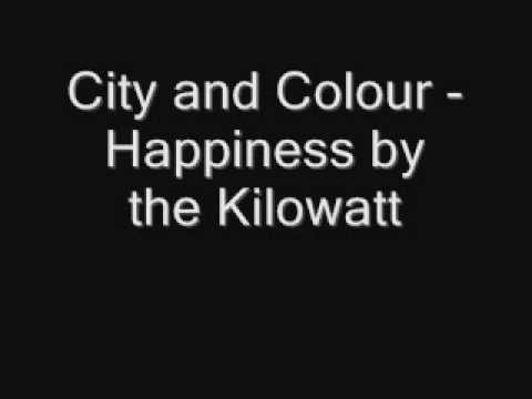 City and Colour - Happiness by the Kilowatt (Lyrics)