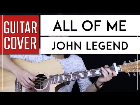 All Of Me Guitar Cover - John Legend 🎸 |Chords|