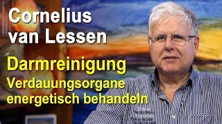 Darmreinigung | Darm, Sodbrennen und Verdauungsorgane energetisch behandeln | Cornelius van Lessen