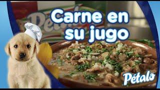 Carne En Su Jugo Tu Cocina Pétalo®