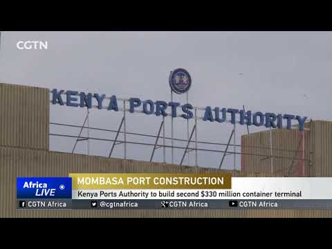 Kenya to build second multi-million container terminal