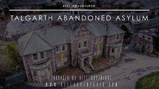 Talgarth Abandoned Asylum