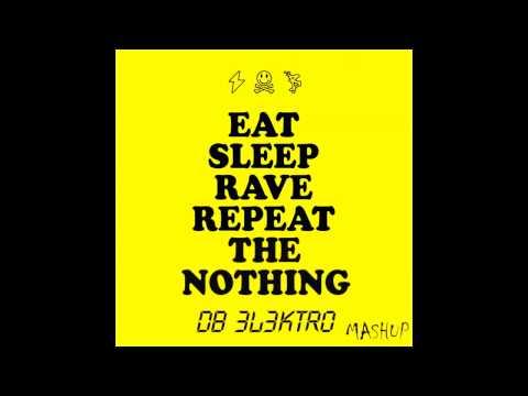 Fat Boy Slim & Hatiras   Eat Sleep Rave Repeat The Nothing  ( dB 3l3ktr0 Mashup )