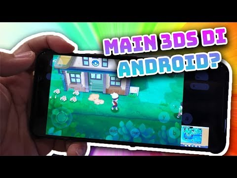 Tutorial Cara Main Nintendo 3DS Di Android