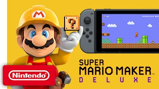 Super Mario Maker Deluxe - Nintendo Switch Trailer