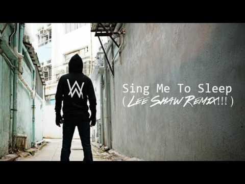 Alan Walker - Sing Me To Sleep (Lee Shaw Remix!!!)