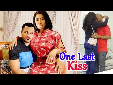 Download One Last Kiss Full Movie - Best Of Van Vicker Latest Nigerian Nollywood Movie