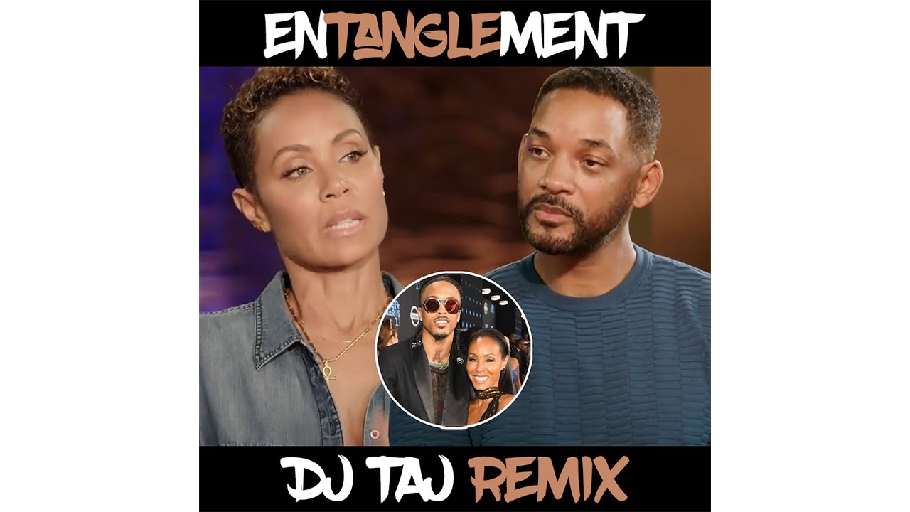 Will & Jada - Entanglement (DJ Taj Jersey Club Mix)