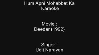 Hum Apni Mohabbat Ka - Karaoke - Deedar (1992) - Udit Narayan