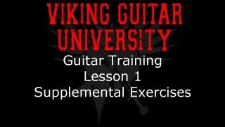 Guitar Training - Lesson 1 Exercises - Viking Guitar University