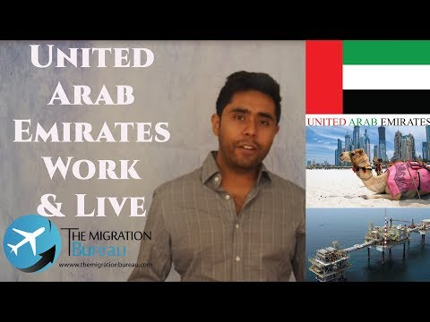 Live and work in United Arab Emirates | The Migration Bureau