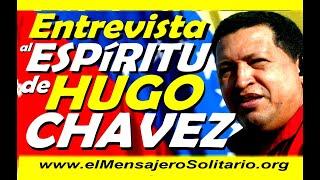 Entrevista al Espiritu de Chavez