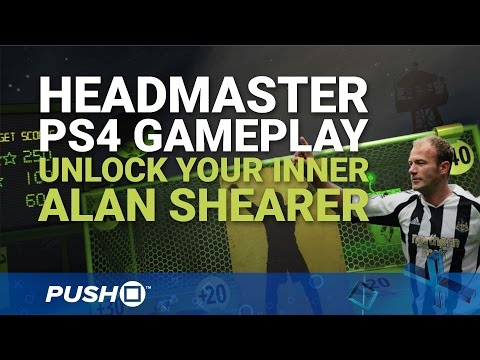 Headmaster PS4 Gameplay: Unlock Your Inner Alan Shearer | PlayStation 4 | PlayStation VR