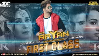 Kalank - First Class | Mr. ArYaN Choreography | Dance (class video) | DaZZLeR DaNce CENTRE |