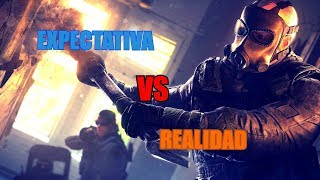 EXPECTATIVA VS REALIDAD  (agentes de Rainbow six siege)