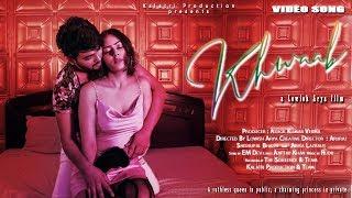 Khwaab   Video Song   Hindi Romantic Song 2020   EM Dev   Shishupal Bharti, Arika Lasraus