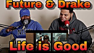 Future - Life Is Good (Official Music Video) ft. Drake (REACTION)