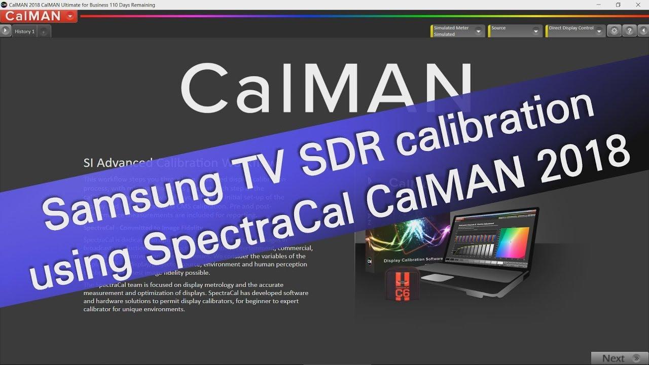 Samsung TV SDR calibration using SpectraCal CalMAN 2018