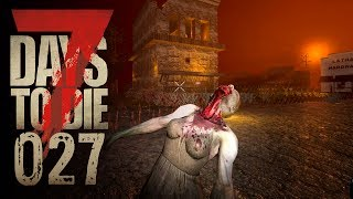 🔨 7 Days to Die [027] [Das Land der aufgehenden Sonne] Let's Play Gameplay Deutsch German thumbnail