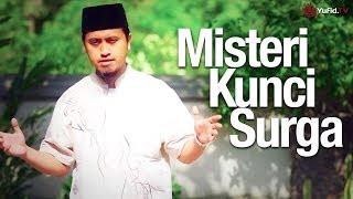 Ceramah Singkat: Misteri Kunci Surga - Ustadz Abdullah Zaen, MA. - Yufid.TV