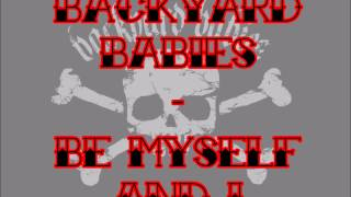 Watch Backyard Babies Be Myself And I video