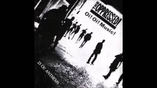 The Oppressed - Oi Oi Music Full Album