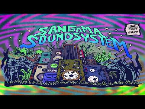 Various Artists - Sangoma Soundsystem [Full Compilation] ᴴᴰ