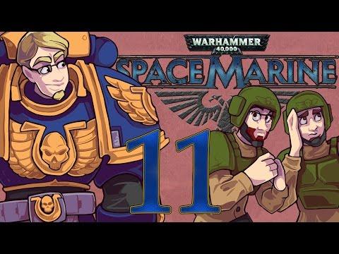 ETA Plays! Space Marine Ep. 011 - Semantics