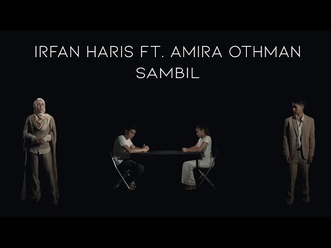 🔴OST Jodoh Jodoh Annisa | Sambil - IRFAN HARIS & AMIRA OTHMAN | Official Music Video