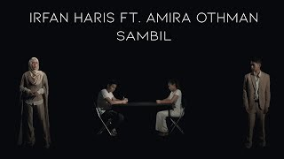 vuclip 🔴OST Jodoh Jodoh Annisa | Sambil - IRFAN HARIS & AMIRA OTHMAN | Official Music Video