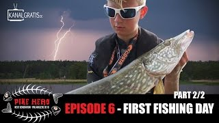 PIKE HERO 2016 - EPISODE 6 - First Fishing Day (English, French, German and Dutch Subtitles)