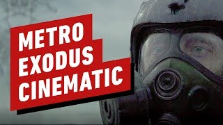 "Metro Exodus ""Nesting Dolls"" Cinematic Trailer"