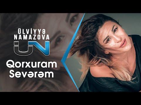Ulviyye Namazova - Qorxuram Severem 2018 Hit