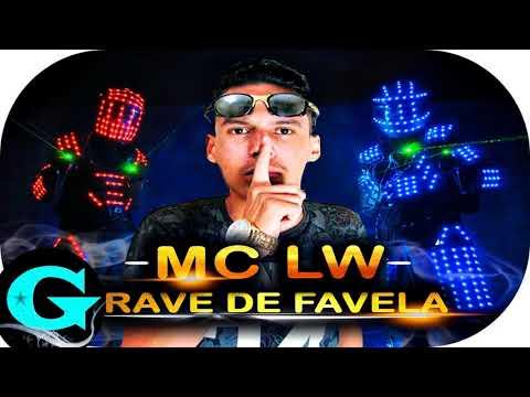 MC LW - Rave de Favela - Dellacouts Fest (DJ HV Beat) Lançamento 2018