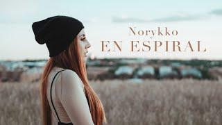 Norykko - En espiral (Videoclip oficial)