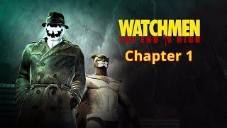Watchmen The End Is Nigh Прохождение Chapter 1 (Роршах)