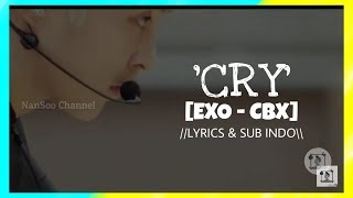 Download CRY-EXO[CBX]|| (LYRICS & SUB INDO)