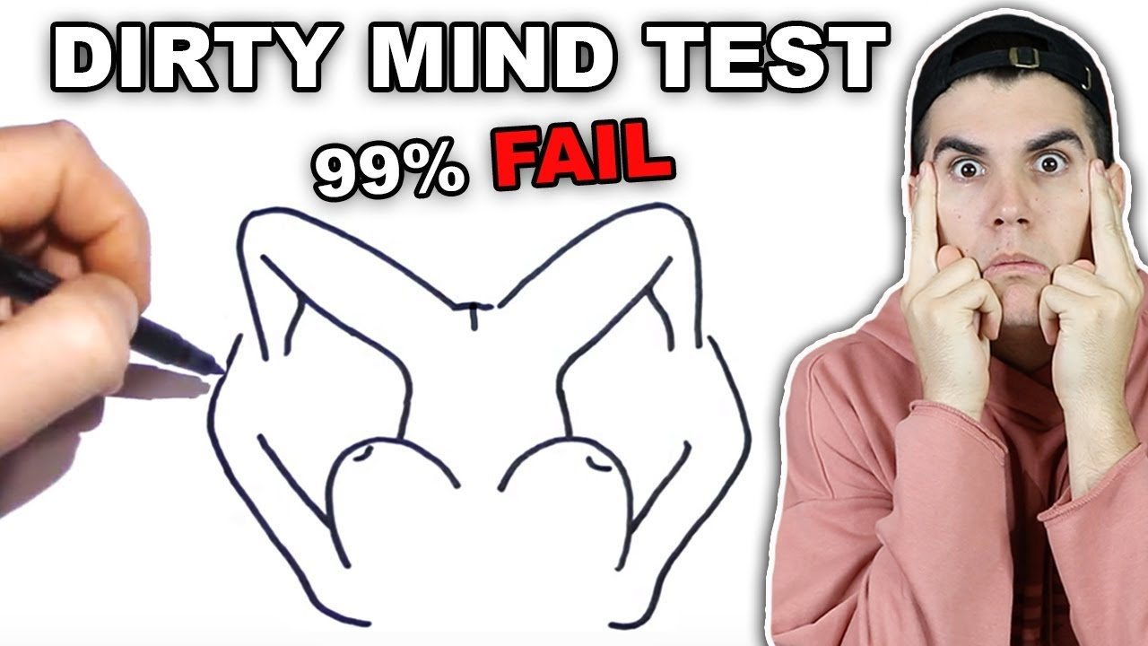 The Dirty Mind Test! - YouTube