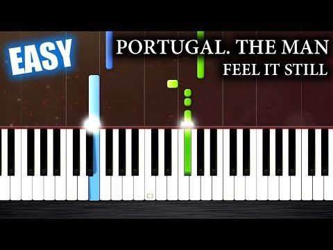 """Portugal. The Man - """"Feel It Still"""" - EASY Piano Tutorial by Plutax"""